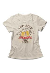 Camiseta Feminina Two Beer Bege