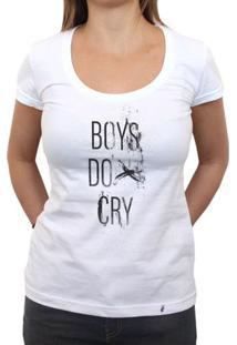 Boys Do Cry - Camiseta Clássica Feminina